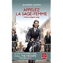 Appelez La Sage-Femme