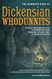 The Mammoth Book of Dickensian Whodunnits (Mammoth Books)