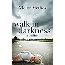 Walk in Darkness - A Thriller (Jon Stanton Mysteries Book 2) (English Edition)