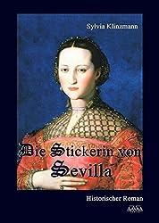 Die Stickerin von Sevilla: Großdruck