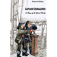 Captains Courageous, A Story of the Grand Banks (illustrated) (English Edition)