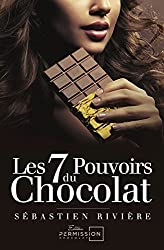 Les 7 pouvoirs du chocolat