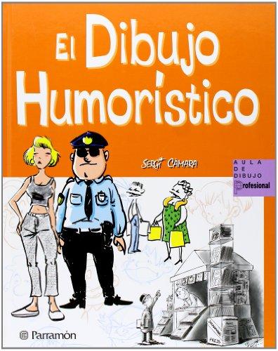 El Dibujo Humoristico (Aula de dibujo profesional)