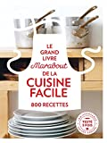 Grand Livre Marabout de la Cuisine facile - 800 recettes...