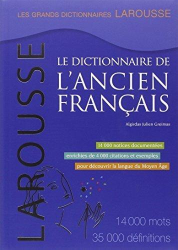 Le dictionnaire de l'ancien francais (French Edition) by Algirdas Julien Greimas (2012) Paperback