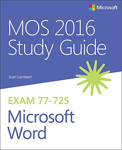 MOS 2016 Study Guide for Microsoft Word (MOS Study Guide) (English Edition)