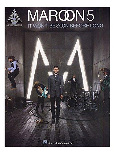 Maroon 5: It Won't Be Soon Before Lo...