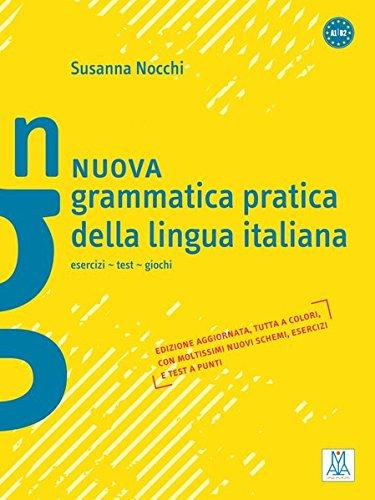 Nuova grammatica pratica della lingua italiana: esercizi - test - giochi por Susanna Nocchi