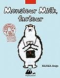 Monsieur Milk, facteur