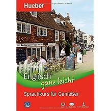 Englisch ganz leicht Sprachkurs für Genießer: Paket: Buch + 2 Audio-CDs + MP3-Download