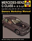 Mercedes Benz C-class Petrol and Diesel Service and Repair Manual: 2000 to 2007 (Service & repair manuals)