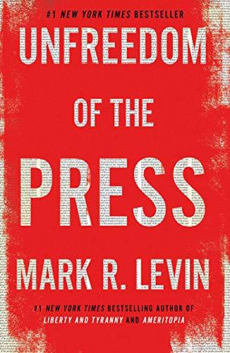 Unfreedom of the Press (English Edition)