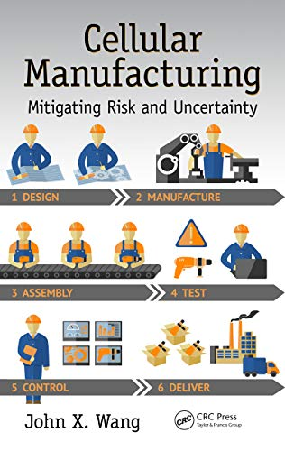 Cellular Manufacturing: Mitigating Risk and Uncertainty (Systems Innovation Book Series 31) (English Edition) Business Series Terminal