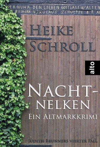 Buchseite und Rezensionen zu 'Nachtnelken - Ein Altmarkkrimi' von Heike Schroll