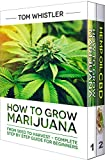 #10: How to Grow Marijuana: 2 Manuscripts - How to Grow Marijuana: From Seed to Harvest - Complete Step by Step Guide for Beginners & CBD Hemp Oil: The Complete Beginner's Guide