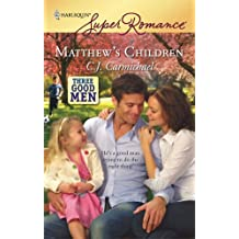 Matthew's Children by C.J. Carmichael (2008-08-12)