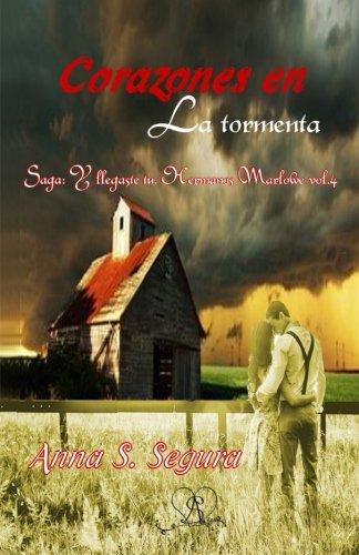 Corazones en la tormenta (Saga Hermanos Marlowe vol. 4): Volume 4