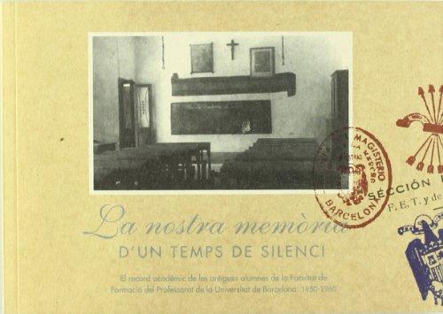 La nostra memòria d'un temps de silenci (1950-1960) por Antics UB