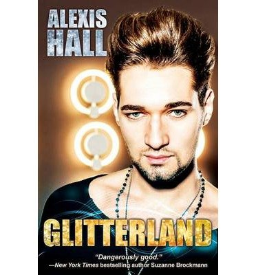 [(Glitterland)] [by: Alexis Hall]