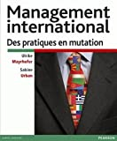 Management international - Des pratiques en mutation
