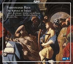 Ferdinand Ries: Die Könige In Israel [Hybrid SACD]