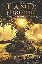 The Land: Forging 2: A LitRPG Saga (Chaos Seeds)