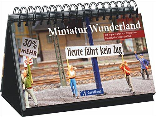 amburg: 365 Modelleisenbahn-Träume Tag für Tag, ein Kalender für 365 Tage voller Modelleisenbahn aus der Speicherstadt ()