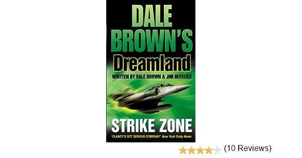 Strike zone dale browns dreamland book 5 ebook dale brown strike zone dale browns dreamland book 5 ebook dale brown defelice amazon kindle store fandeluxe Document