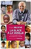 La Glace à la vanille (DOCUMENTS) (French Edition)