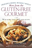 More from the Gluten-free Gourmet: Delicious Dining Without Wheat (English Edition)