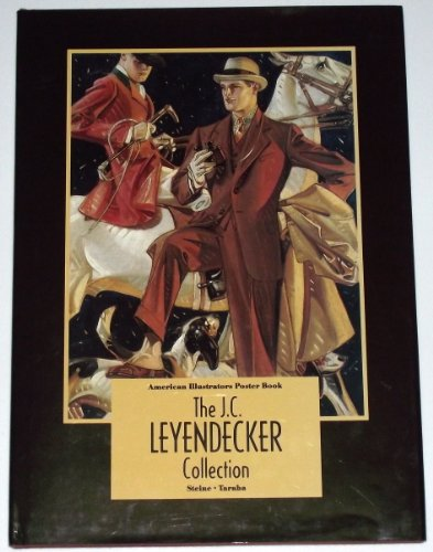 American Illustrators Poster Book : the J. C. Leyendecker Collection par Kent. Taraba, Frederic B. Steine