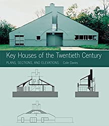 Key Houses of the Twentieth Century: Plans, Sections and Elevations (Norton Book for Architects and Designers (Paperback))
