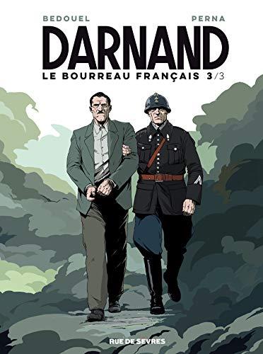 Darnand, le bourreau français, Tome 3 :
