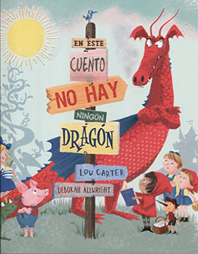 En este cuento no hay ningún dragón (PICARONA)