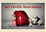 Bei Familie Maus zuhaus (Tischkalender 2019 DIN A5 quer): Eine mäusehafte Bildergeschichte (Monatskalender, 14 Seiten ) (CALVENDO Hobbys)
