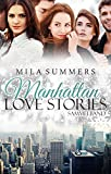 Manhattan Love Stories (Bundle 1-3): Drei dramatische Liebesromane in einem Band