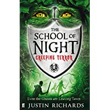 School of Night: Creeping Terror by Justin Richards (1-Apr-2011) Paperback