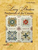 Lucy Boston: Patchwork of the Crosses by Linda Franz (2009) Paperback