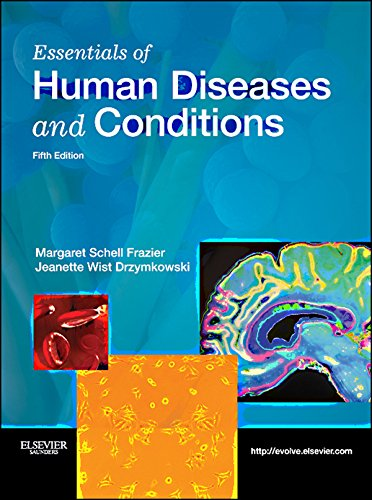 Essentials of Human Diseases and Conditions - E-Book (English Edition)