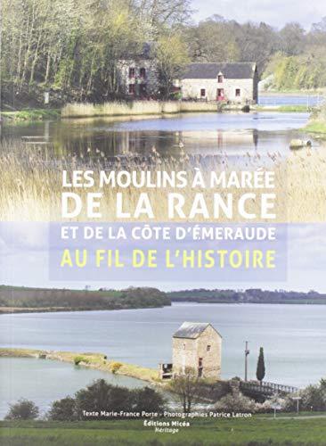 Les Moulins a Maree de la Rance et de la Cote d'Em