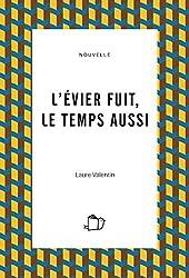 L'ÉVIER FUIT, LE TEMPS AUSSI (nouvelle)