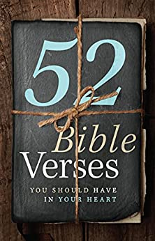 52 Bible Verses You Should Have in Your Heart (English Edition) di [BH Editorial Staff]
