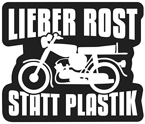 Aufkleber Moped Sprüche Lieber Rost statt Plastik (wetterfest)
