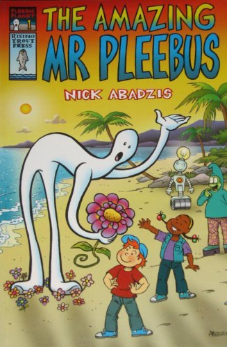 The Amazing Mr. Pleebus (Pleebus Planet) by Nick Abadzis (2001-09-14)