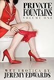 Private Fountains, Volume 1