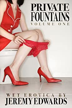 Private Fountains, Volume 1 by [Edwards, Jeremy]