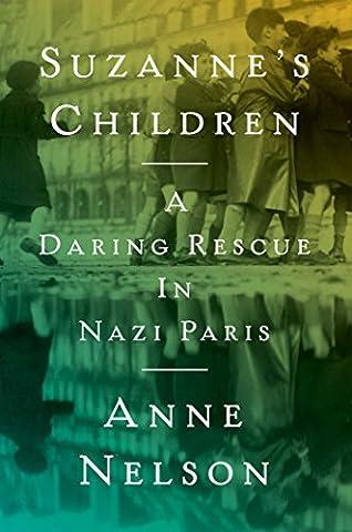Suzanne's Children: A Daring Rescue in Nazi