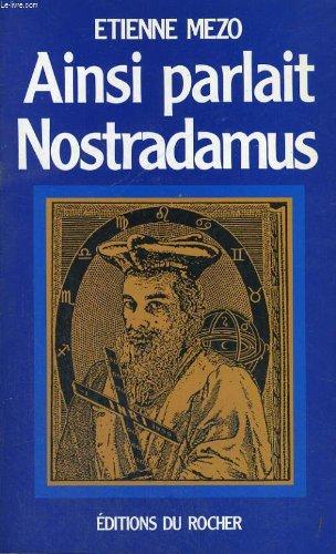 Ainsi parlait Nostradamus par Etienne Mezo
