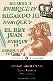 Dramas históricos (Obra completa Shakespeare 3) (PENGUIN CLÁSICOS)