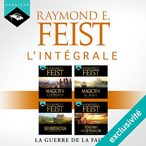Raymond E. Feist - L'intégrale de La Guerre de la Faille